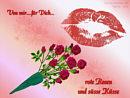 Von mir ... für Dich ... rote Rosen und süsse Küsse