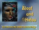 Alaaf und Helau - Ich wünsche Dir schöne närrische Tage
