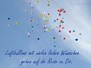 Luftballons mit vielen lieben W�nschen gehen auf die Reise zu Dir
