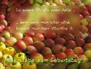 Ich schenk dir ein paar �pfel, denn wenn man �lter wird, braucht man mehr Vitamine ;)). Alles Liebe zum Geburtstag !!