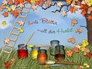 bunte Blätter malt der Herbst