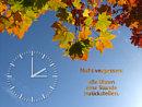 nicht vergessen: alle Uhren eine Stunde zur�ckstellen